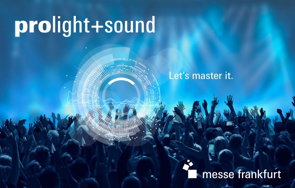 Prolight + Sound Frankfurt am Main